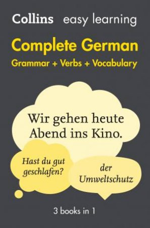 Collins Easy Learning Complete German Grammar, Verbs And Vocabulary - 2nd Ed.