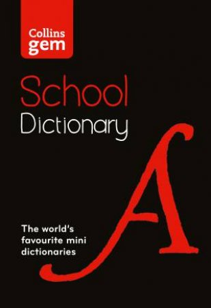 Collins Gem School Dictionary (5th Edition) by Various
