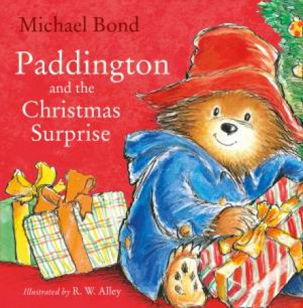 Paddington And The Christmas Surprise by Michael Bond