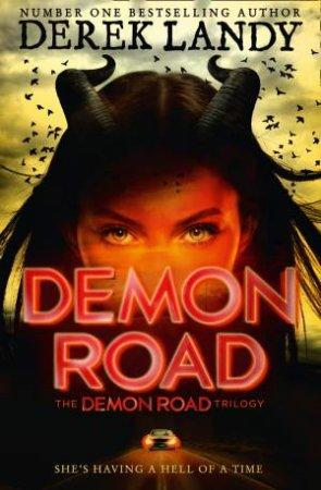 Demon Road 01 by Derek Landy