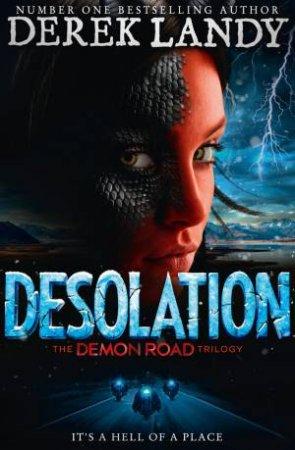 Demon Road - Desolation by Derek Landy