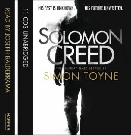 Solomon Creed [Unabridged Edition] by Simon Toyne