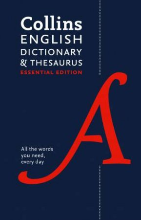 Collins English Dictionary And Thesaurus: Essential Edition by Various