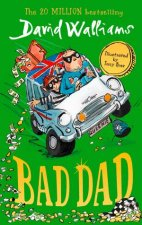 Bad Dad by David Walliams & Tony Ross