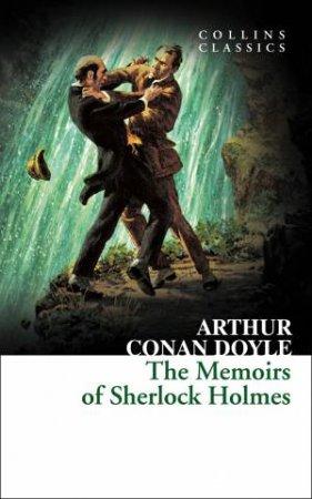 Collins Classics: The Memoirs of Sherlock Holmes