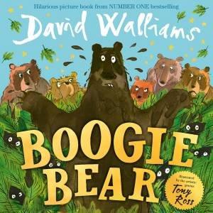 Boogie Bear by David Walliams & Tony Ross