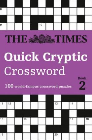 The Times: Quick Cryptic Crossword Book 2 by Various