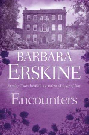 Encounters by Barbara Erskine