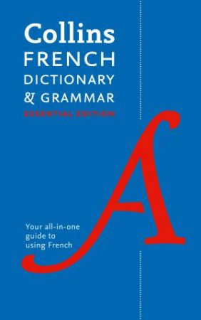 Collins french dictionary and grammar essential edition by collins collins french dictionary and grammar essential edition by collins dictionaries fandeluxe Images