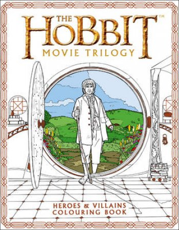 The Hobbit Movie Trilogy Colouring Book by J R R Tolkien