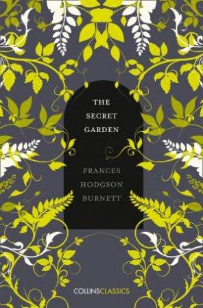 Collins Classics: The Secret Garden by Frances Hodgson Burnett