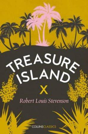 Collins Classics: Treasure Island by Robert Louis Stevenson