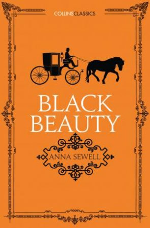 Collins Classics: Black Beauty by Anna Sewell