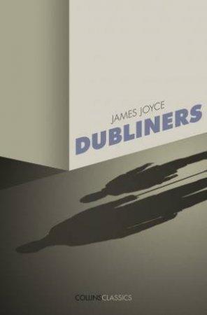 Collins Classics: Dubliners by James Joyce