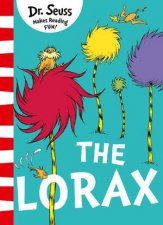 The Lorax Yellow Back Book Edition