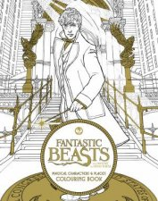 Fantastic Beasts And Where To Find Them: Magical Characters And Places Colouring Book by Various