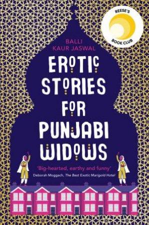 Erotic Stories For Punjabi Widows by Balli Kaur Jaswal