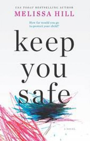 Keep You Safe