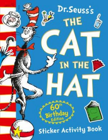 The Cat In The Hat 60th Birthday Sticker Activity Book