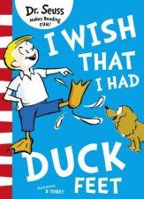 I Wish That I Had Duck Feet Green Back Book Edition