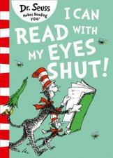 I Can Read With My Eyes Shut Green Back Book Edition