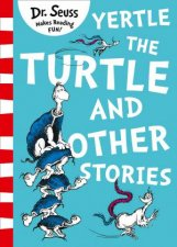 Yertle The Turtle And Other Stories Yellow Back Book Edition