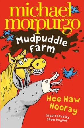 Mudpuddle Farm: Hee-Haw Hooray