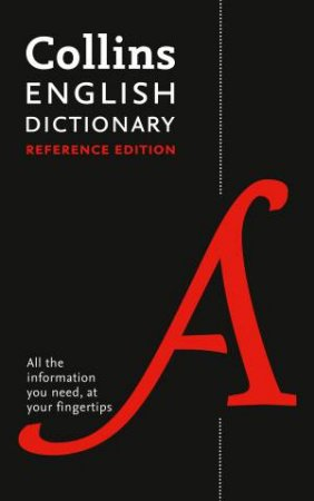 Collins English Dictionary Reference Edition: 290,000 Words And Phrases 2nd Ed by Collins Dictionaries