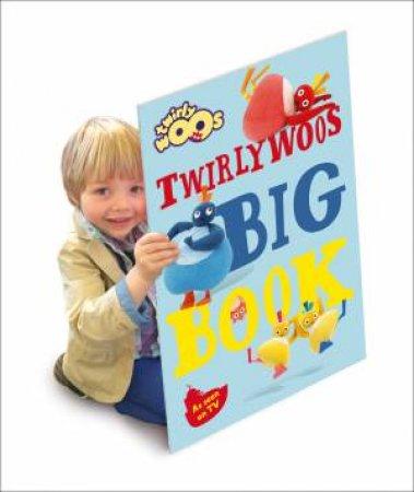 Twirlywoos - Big Book by Various