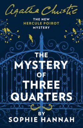 The Mystery Of The Three Quarters: The New Hercule Poirot Mystery
