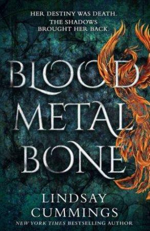 Blood Metal Bone by Lindsay Cummings