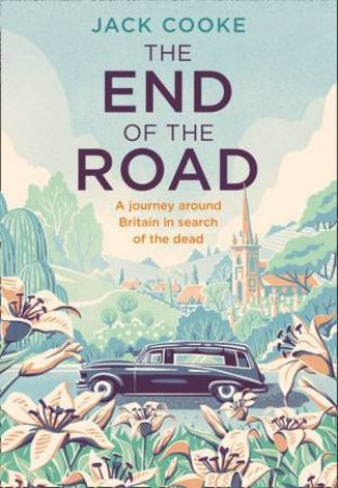 The End Of The Road by Jack Cooke