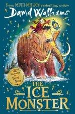 The Ice Monster by David Walliams & Tony Ross