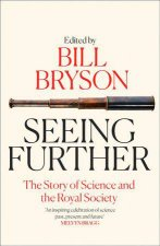 Seeing Further The Story of Science and the Royal Society