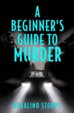 A Beginners Guide To Murder