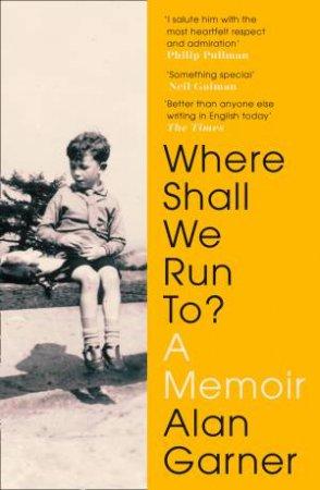 Where Shall We Run To?