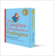 The Complete Adventures Of Paddington The 15 Complete and Unabridged Novels in One Volume