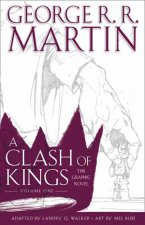 A Clash Of Kings Graphic Novel Vol 01