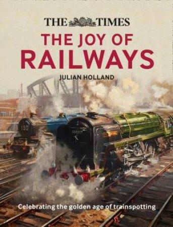 The Times Lost Joy Of Railways