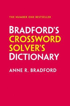 Collins Bradford's Crossword Solver's Dictionary (11th Ed.) by Anne R. Bradford