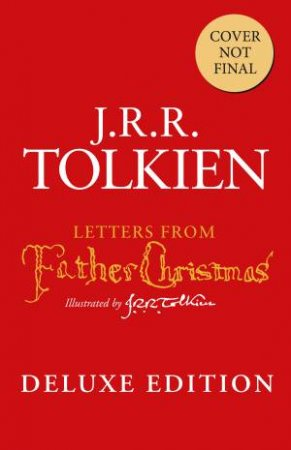 Letters From Father Christmas (Deluxe Slipcased Edition)