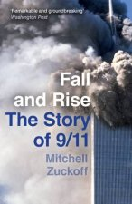Fall And Rise The Story Of 911