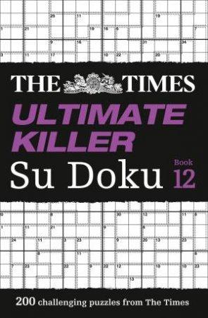 200 Of The Deadliest Su Doku Puzzles