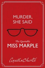 Murder She Said The Quotable Miss Marple
