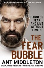 The Fear Bubble Harness Fear and Live Without Limits