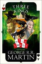 Three Kings Edited By George R R Martin
