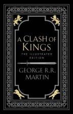 A Clash Of Kings Illustrated Edition