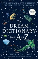 The Dream Dictionary From A To Z The Ultimate AZ To Interpret The Secrets Of Your Dreams