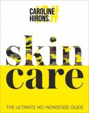 skinCARE The Ultimate NoNonsense Guide