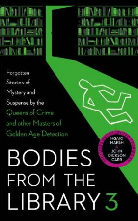 Bodies From The Library 3 by Tony Medawar